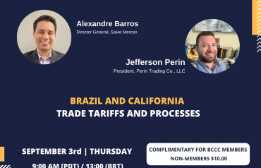 BRAZIL AND CALIFORNIA TRADE TARIFFS AND PROCESSES